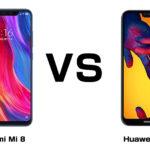 Xiaomi Mi 8 と Huawei P20 最強のフラッグシップ、買うならどっち!?